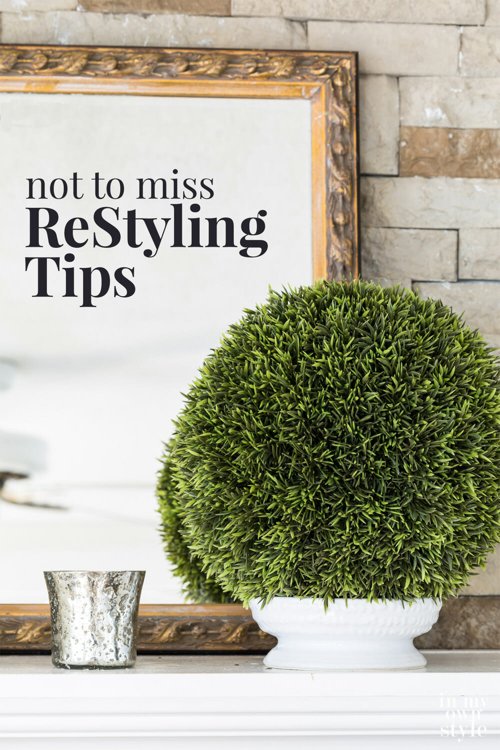 Simply ReStyled Decorating | In My Own Style